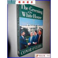 【二手9成新】The Greening of the White House 康纳・奥克莱利