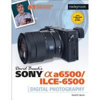 预订 David Busch's Sony Alpha A6500/Ilce-6500 Guide to Digita