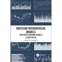 【预订】Bayesian Hierarchical Models 9781498785754