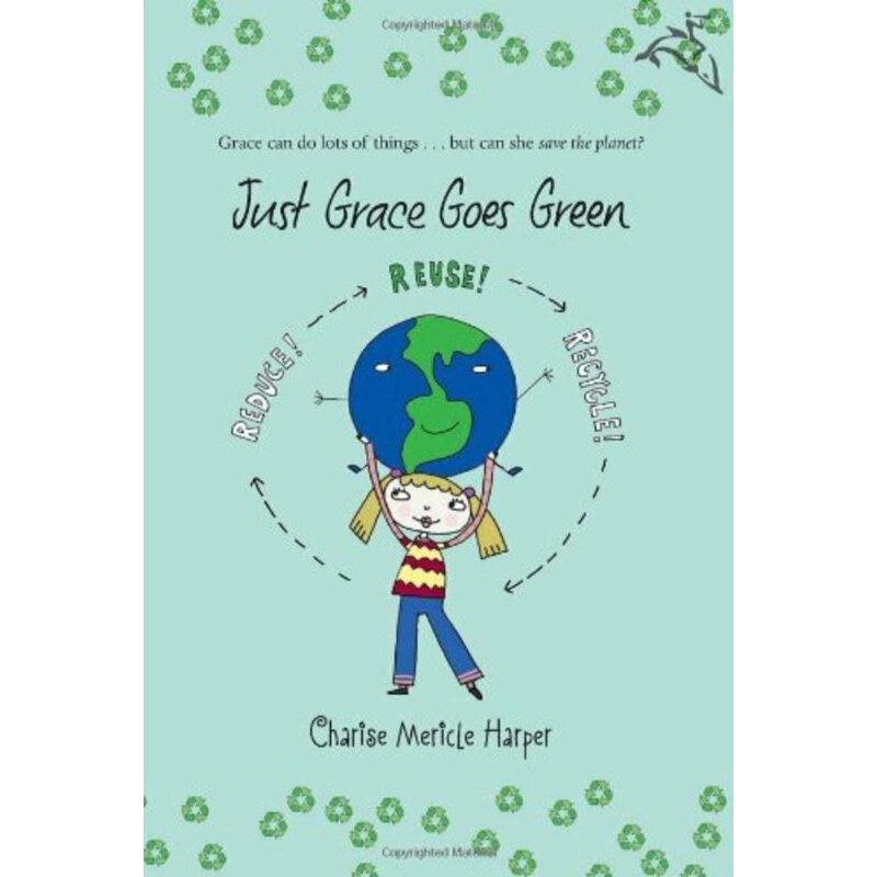 Just Grace Goes Green    ISBN:9780547248219