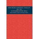 【预订】Macroeconomic Policy After the Conservative Era: Studie