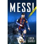 预订 Messi 2018 Updated Edition: More Than a Superstar [ISBN: