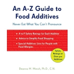 预订 A-Z Guide to Food Additives: Never Eat What You Can't Pr