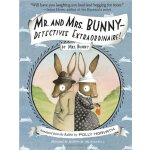 Mr. and Mrs. Bunny: Detectives Extraordinaire! ISBN:9780375