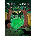 预订 What Rises With The Sun [ISBN:9781688454620]