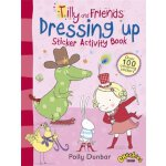 Tilly and Friends: Dressing Up Sticker Activity Book ISBN:9