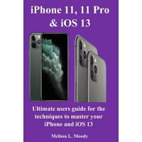 预订 iPhone11, 11 Pro & iOS 13 [ISBN:9781794700727]