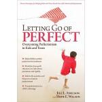 【预订】Letting Go of Perfect: Overcoming Perfectionism in Kids