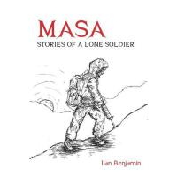 预订 Masa: Stories of a Lone Soldier [ISBN:9780988435506]
