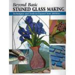 【预订】Beyond Basic Stained Glass Making: Techniques and Tools