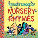 预订 Bridget's Book of Nursery Rhymes [ISBN:9781921272127]