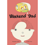 预订 Weekend Dad [ISBN:9781773061085]