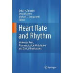 预订 Heart Rate and Rhythm: Molecular Basis, Pharmacological