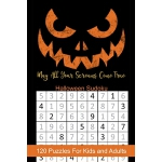 预订 May All Your Screams Come True Halloween Sudoku: Hallowe