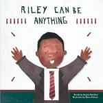 预订 Riley Can Be Anything [ISBN:9780995700505]