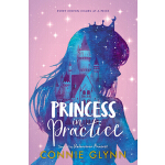 预订 The Rosewood Chronicles: Princess in Practice [ISBN:9780