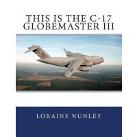 【预订】This Is the C-17 Globemaster III