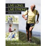 预订 Live Long, Live Strong: Keep Healthy and Fit for Life [I