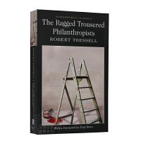 穿破裤子的慈善家 英文原版 The Ragged Trousered Philanthropists 进口书 Robe