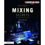 预订 Mixing Secrets for the Small Studio [ISBN:9781138556379]