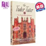 【中商原版】都铎王朝指南 英文原版 The Tudor Tutor:A Cheeky Guide to the Dyn