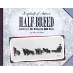 预订 Half-Breed: A Story of Two Boys During the Klondike Gold