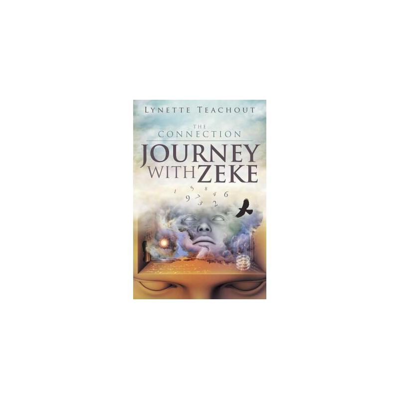 【预订】Journey with Zeke: The Connection 预订商品,需要1-3个月发货,非质量问题不接受退换货。
