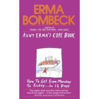 【预订】Aunt Erma's Cope Book How to Get from Monday to Friday