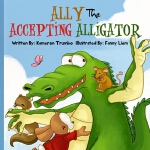 预订 Ally The Accepting Alligator [ISBN:9780996170321]