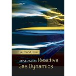 预定 Introduction to Reactive Gas Dynamics[ISBN:9780199552689
