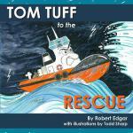 【预订】Tom Tuff to the Rescue
