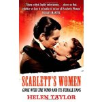 Scarlett's Women: 'Gone with the Wind' and its Female Fans