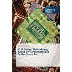 预订 VLSI Design Methodology Based on a Parameterized Buffer