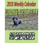 预订 2018 Weekly Calendar Flat Coated Retriever [ISBN:9781979