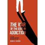 【预订】The War of the Gods in Addiction: C. G. Jung, Alcoholic