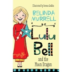 预订 Lulu Bell and the Moon Dragon [ISBN:9781760892265]