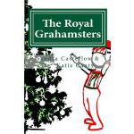 预订 The Royal Grahamsters [ISBN:9781535077002]