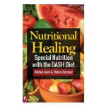预订 Nutritional Healing: Special Nutrition with the Dash Die