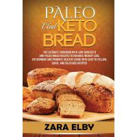 预订 Paleo and Keto Bread: The Ultimate Cookbook With Low Car