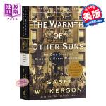 他乡暖阳:美国大迁徙史诗 英文原版 The Warmth of Other Suns: The Epic Story