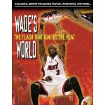 预订 Wade's World: The Flash That Ignites the Heat [ISBN:9781