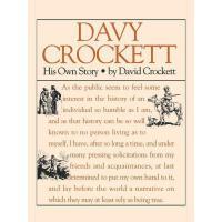 【预订】Davy Crockett: His Own Story: A Narrative of the Life o