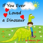 预订 If You Ever Loved a Dinosaur [ISBN:9781730916564]