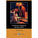 【预订】The Book of Stories for the Story-Teller (Dodo Press)