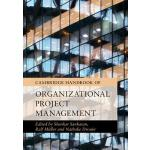 预订 Cambridge Handbook of Organizational Project Management
