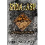 预订 Snow & Ash: An Endless Winter Novel [ISBN:9780988003026]