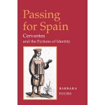 预订 Passing for Spain: Cervantes and the Fictions of Identit