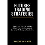 预订 Futures Trading Strategies [ISBN:9781393498810]