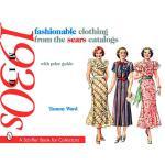 【预订】Fashionable Clothing from the Sears Catalogs Mid 1930's