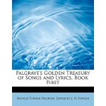 预订 Palgrave's Golden Treasury of Songs and Lyrics, Book Fir